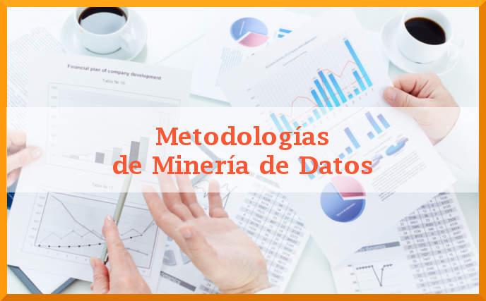 Metodologías de Minería de Datos